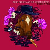 Thrice a Pair di Deon Bakkes and the Stolen Horses