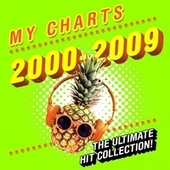My Charts 2000 - 2009: The Ultimate Hit Collection de Various Artists