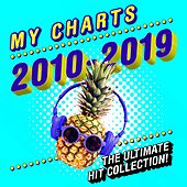 My Charts 2010 - 2019: The Essential Hit Collection de Various Artists