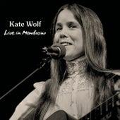 Live in Mendocino de Kate Wolf