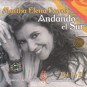 Andando el Sur, Músicas del Mundo Latinoamericano, Vol. I y II de Martha Elena Hoyos