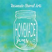 Homemade Jams 2019 de Resonate Choral Arts