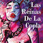 Las reinas de la copla von Various Artists