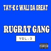 Rugrat Gang Vol.3 de Tay-K