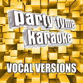 Party Tyme Karaoke - Pop, Rock, R&B Mega Pack (Vocal Versions) de Party Tyme Karaoke