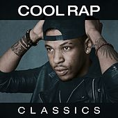 Cool Rap Classics von Various Artists