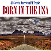 Born In the USA by Various Artists