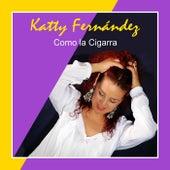 Como la Cigarra de Katty Fernández