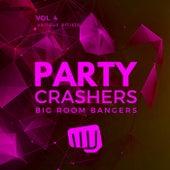 Party Crashers (Big Room Bangers), Vol. 4 de Various Artists