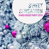 Sweet Sensation - X-Mas House Party 2019 by Various Artists