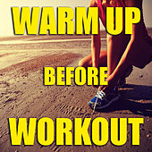 Warm Up Before Workout di Various Artists