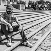 Motion by Doug Stone