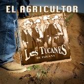 El Agricultor de Los Tucanes de Tijuana