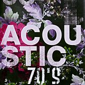 Acoustic 70's by Various Artists