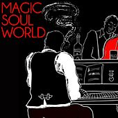Magic Soul World (The Best Selection Soul Jazz) de Various Artists