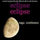 Eclipse : Twilight Saga Continues by Various Artists