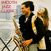 Smooth Jazz Classics by Various Artists