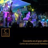 Concierto en el Gran Salón Centro de Convenciones Tlatelolco (En Vivo) de Carlos Campos