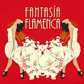 Fantasía Flamenca di Various Artists