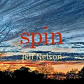 Spin by Jeff Nelson