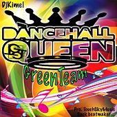 Dancehall Queen de Green Team