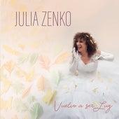 Vuelvo A Ser Luz de Julia Zenko