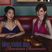 American Souvenirs by Blue Violet Duo