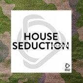 House Seduction, Vol. 21 von Various Artists
