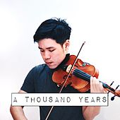 A Thousand Years (Violin Instrumental) by Alan Ng