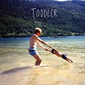 This One's for Daddy by Toddler