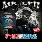Campaignin & Maintainin by Mr. LPD