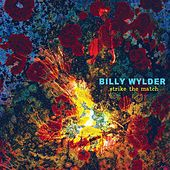 Strike the Match de Billy Wylder