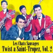 Twist a Saint-Tropez, Vol. 2 de Les Chats Sauvages