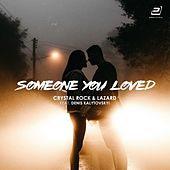 Someone You Loved by Crystal Rock