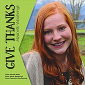 Give Thanks by Elizabeth Westeringh