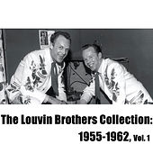 The Louvin Brothers Collection: 1955-1962, Vol. 1 by The Louvin Brothers