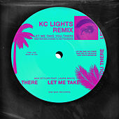 Let Me Take You There (feat. Laura White) (KC Lights Remix) by Max Styler