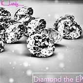 Diamond the EP by K Lundy