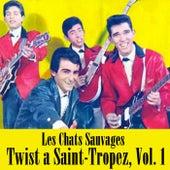 Twist a Saint-Tropez, Vol. 1 de Les Chats Sauvages