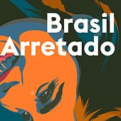 Brasil Arretado de Various Artists