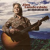 When Carolina Comes Home Again by Jim Lauderdale
