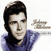 Johnny Tillotson Sings the Golden Hits di Johnny Tillotson