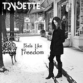 Feels Like Freedom de Trysette