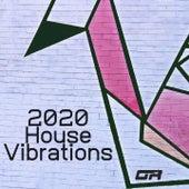 2020 House Vibrations de Claudio Ferrone, Gabriele Volpi, Gianluca Nasci, Haldo, Lineki, Mark Neo Marvin, Maury Urbani, Paco De Rosa, Prou, VelvetStone
