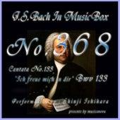 J.S.Bach:Ich freue mich in dir, BWV 133 (Musical Box) de Shinji Ishihara