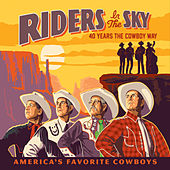 40 Years the Cowboy Way by Riders In The Sky