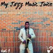 My jazz music juice Vol. 1 di Various Artists