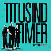 Titusind Timer by Ostkyst Hustlers