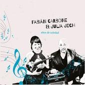 Años de Soledad de Fabián Carbone