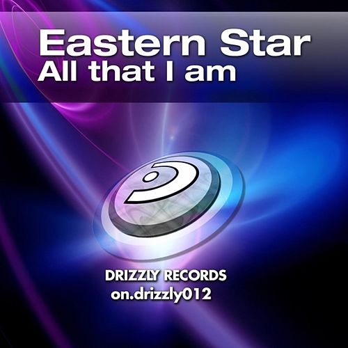 All That I Am by Eastern Star